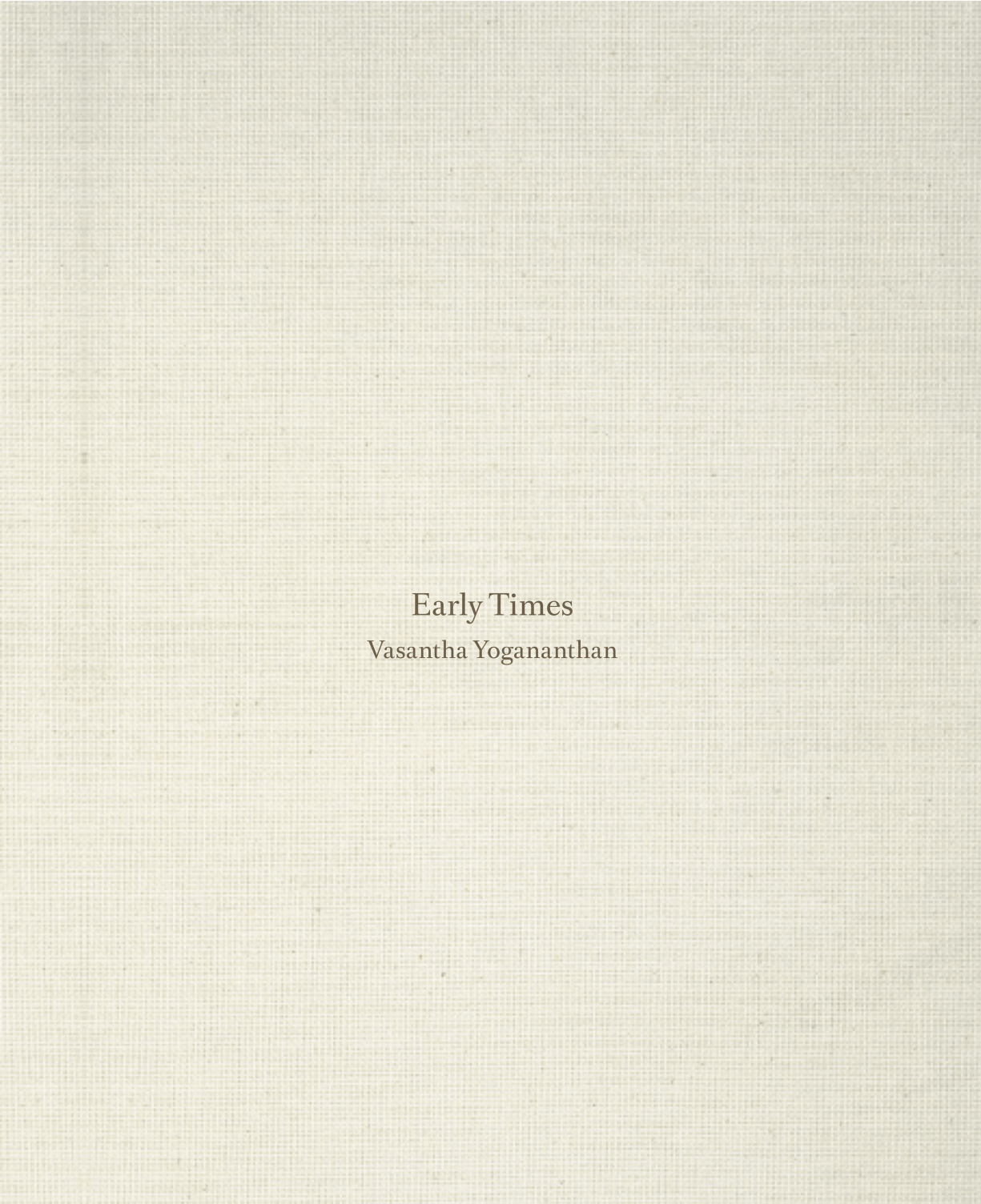 Early Times - Special edition